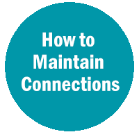 HOW TO MAINTAIN YOUR CONNECTIONS WITHOUT BEING ANNOYING